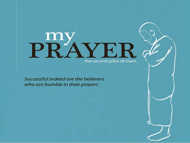 My Prayer: The second pillar of Islam